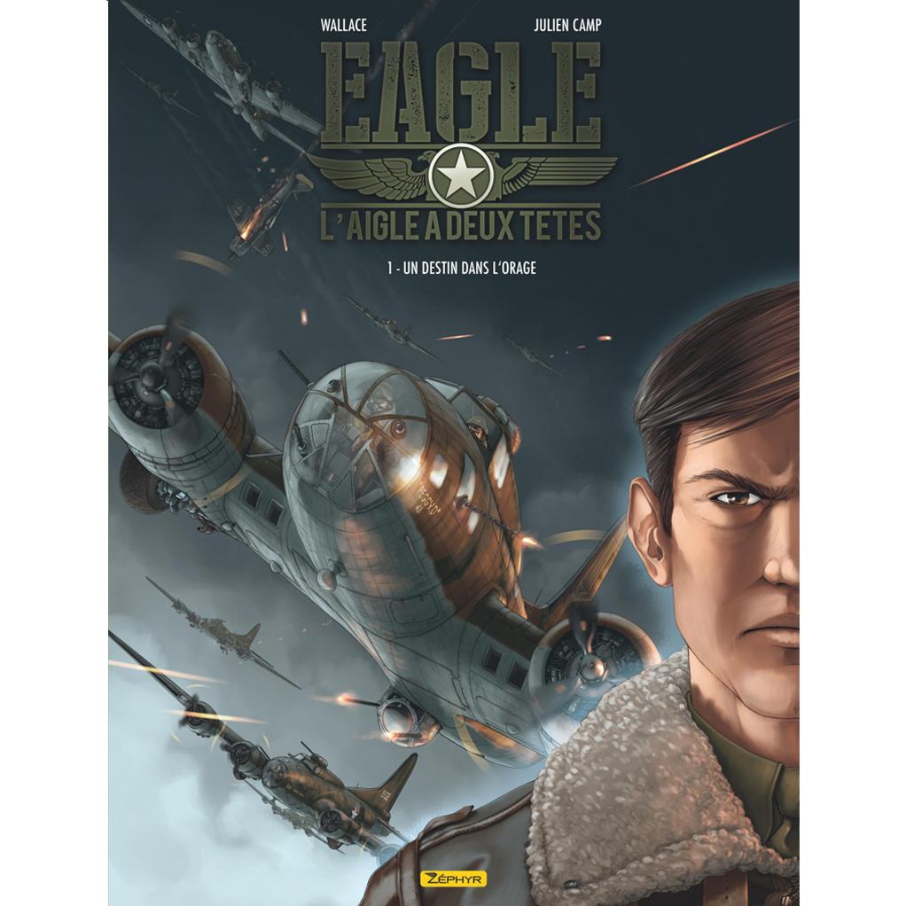 Papeterie-eagle-l-aigle-a-deux-tetes-tome-1-Eagle-l-aigle-a-deux-tetes-tome-1-un-destin-dans-l-orage-zephyr-editions